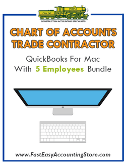 Trade Contractor Residential QuickBooks Chart Of Accounts Mac Version With 0-5 Employees Bundle - Fast Easy Accounting Store