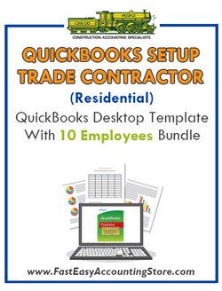 Trade Contractor Residential QuickBooks Setup Desktop Template 10 Employees Bundle - Fast Easy Accounting Store