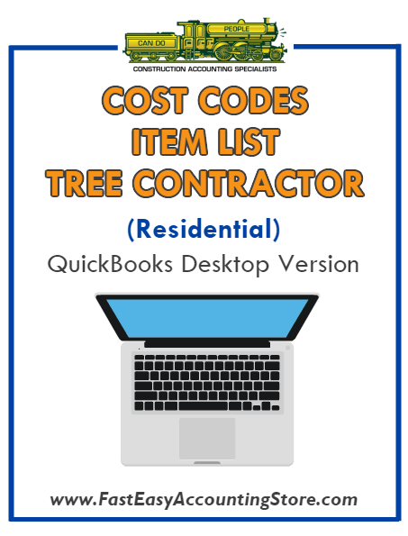 Tree Contractor Residential QuickBooks Cost Codes Item List Desktop Version Bundle - Fast Easy Accounting Store