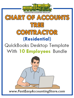Tree Contractor Residential QuickBooks Chart Of Accounts Desktop Version With 0-10 Employees Bundle
