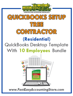 Tree Contractor Residential QuickBooks Setup Desktop Template 0-10 Employees Bundle
