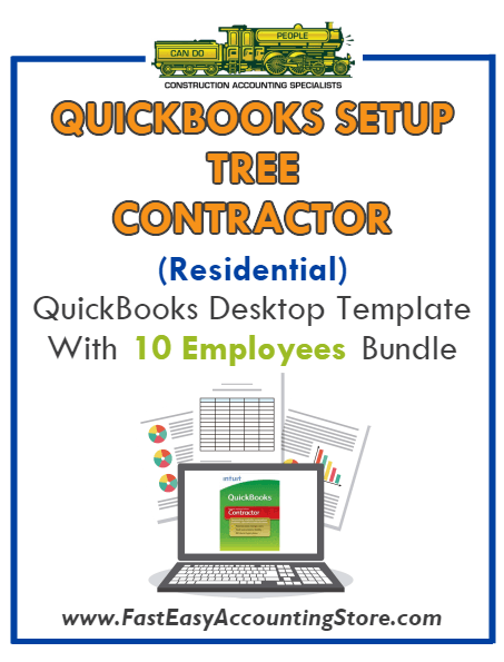 Tree Contractor Residential QuickBooks Setup Desktop Template 0-10 Employees Bundle - Fast Easy Accounting Store