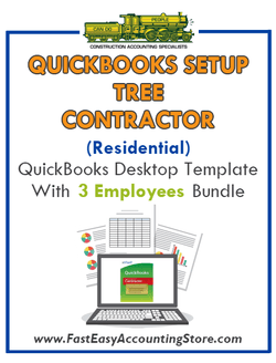 Tree Contractor Residential QuickBooks Setup Desktop Template 0-3 Employees Bundle