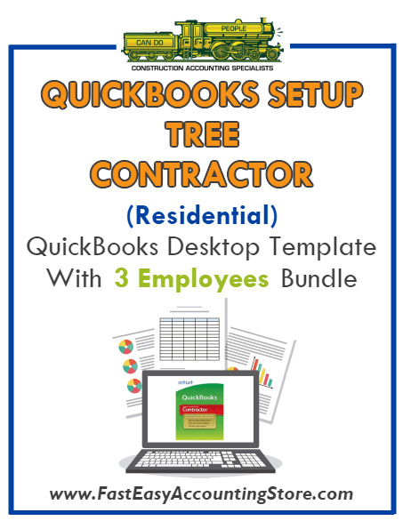 Tree Contractor Residential QuickBooks Setup Desktop Template 0-3 Employees Bundle - Fast Easy Accounting Store