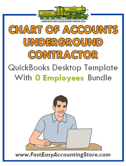 Underground Contractor  QuickBooks Chart Of Accounts Desktop Version With 0 Employees Bundle