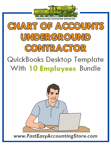 Underground Contractor QuickBooks Chart Of Accounts Desktop Version With 0-10 Employees Bundle - Fast Easy Accounting Store