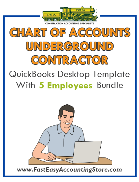 Underground Contractor QuickBooks Chart Of Accounts Desktop Version With 0-5 Employees Bundle - Fast Easy Accounting Store
