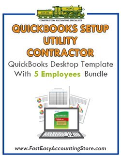 Utility Contractor QuickBooks Setup Desktop Template 0-5 Employees Bundle - Fast Easy Accounting Store