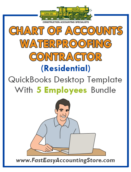 Waterproofing Contractor Residential QuickBooks Chart Of Accounts Desktop Version With 0-5 Employees Bundle