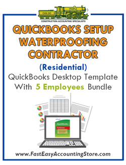 Waterproofing Contractor Residential QuickBooks Setup Desktop Template 0-5 Employees Bundle - Fast Easy Accounting Store
