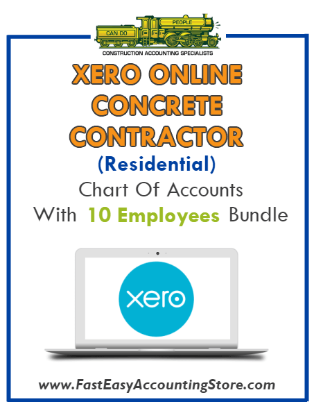 Concrete Contractor Residential Xero Online Chart Of Accounts With 0-10 Employees Bundle - Fast Easy Accounting Store