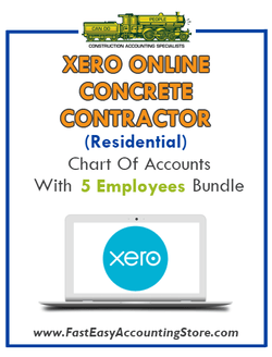 Concrete Contractor Residential Xero Online Chart Of Accounts With 0-5 Employees Bundle - Fast Easy Accounting Store