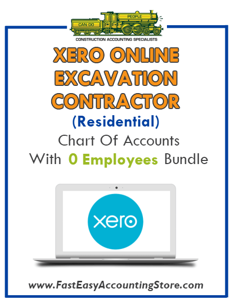 Excavation Contractor Residential Xero Online Chart Of Accounts With 0 Employees Bundle - Fast Easy Accounting Store