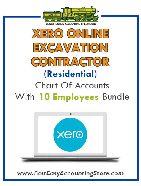 Excavation Contractor Residential Xero Online Chart Of Accounts With 0-10 Employees Bundle - Fast Easy Accounting Store