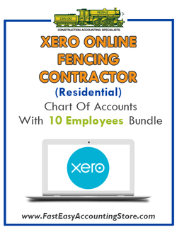 Fencing Contractor Residential Xero Online Chart Of Accounts With 0-10 Employees Bundle - Fast Easy Accounting Store