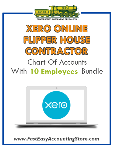 Flipper House Contractor Xero Online Chart Of Accounts With 0-10 Employees Bundle - Fast Easy Accounting Store