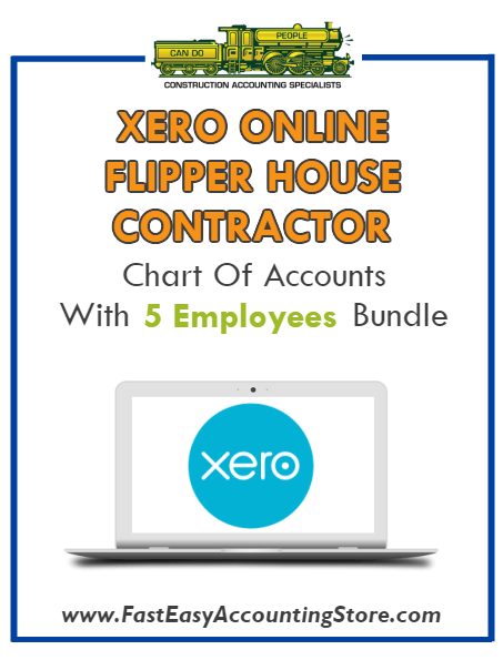 Flipper House Contractor Xero Online Chart Of Accounts With 0-5 Employees Bundle - Fast Easy Accounting Store