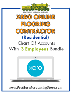 Flooring Contractor Residential Xero Online Chart Of Accounts With 0-3 Employees Bundle - Fast Easy Accounting Store
