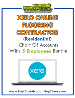 Flooring Contractor Residential Xero Online Chart Of Accounts With 0-5 Employees Bundle - Fast Easy Accounting Store
