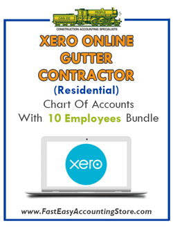 Gutter Contractor Residential Xero Online Chart Of Accounts With 0-10 Employees Bundle - Fast Easy Accounting Store