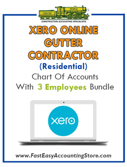 Gutter Contractor Residential Xero Online Chart Of Accounts With 0-3 Employees Bundle - Fast Easy Accounting Store