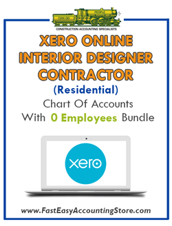 Interior Designer Contractor Residential Xero Online Chart Of Accounts With 0 Employees Bundle - Fast Easy Accounting Store