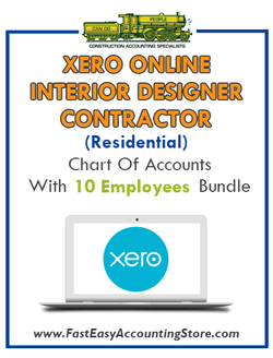 Interior Designer Contractor Residential Xero Online Chart Of Accounts With 0-10 Employees Bundle - Fast Easy Accounting Store