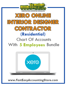Interior Designer Contractor Residential Xero Online Chart Of Accounts With 0-5 Employees Bundle - Fast Easy Accounting Store