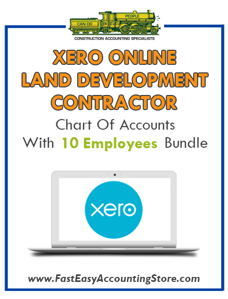 Land Development Contractor Xero Online Chart Of Accounts With 0-10 Employees Bundle - Fast Easy Accounting Store
