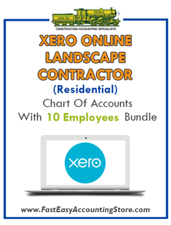 Landscape Contractor Residential Xero Online Chart Of Accounts With 0-10 Employees Bundle - Fast Easy Accounting Store