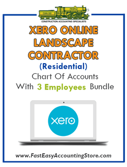 Landscape Contractor Residential Xero Online Chart Of Accounts With 0-3 Employees Bundle - Fast Easy Accounting Store