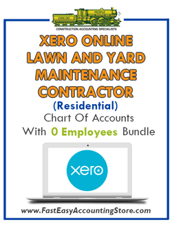 Lawn And Yard Maintenance Contractor Residential Xero Online Chart Of Accounts With 0 Employees Bundle - Fast Easy Accounting Store