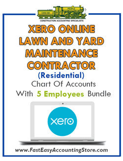 Lawn And Yard Maintenance Contractor Residential Xero Online Chart Of Accounts With 0-5 Employees Bundle - Fast Easy Accounting Store