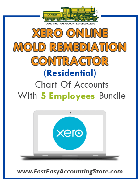 Mold Remediation Contractor Residential Xero Online Chart Of Accounts With 0-5 Employees Bundle - Fast Easy Accounting Store