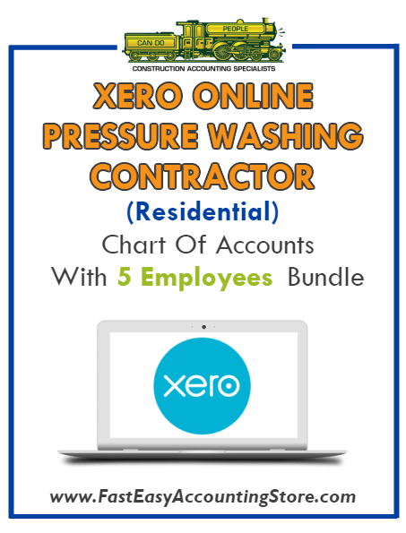 Pressure Washing Contractor Residential Xero Online Chart Of Accounts With 0-5 Employees Bundle - Fast Easy Accounting Store