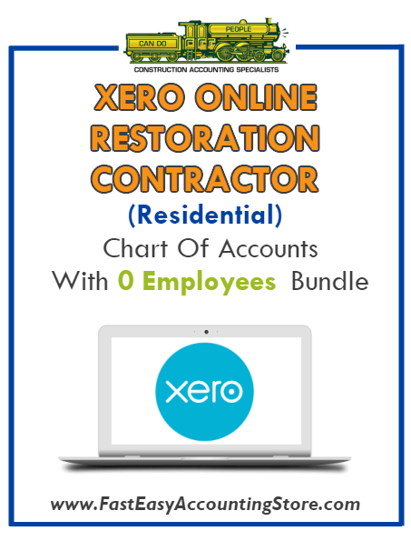 Restoration Contractor Residential Xero Online Chart Of Accounts With 0 Employees Bundle - Fast Easy Accounting Store