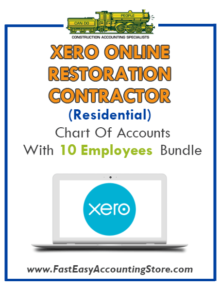 Restoration Contractor Residential Xero Online Chart Of Accounts With 0-10 Employees Bundle - Fast Easy Accounting Store