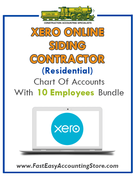 Siding Contractor Residential Xero Online Chart Of Accounts With 0-10 Employees Bundle - Fast Easy Accounting Store