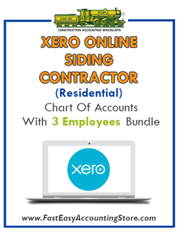 Siding Contractor Residential Xero Online Chart Of Accounts With 0-3 Employees Bundle - Fast Easy Accounting Store