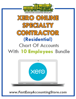 Specialty Contractor Residential Xero Online Chart Of Accounts With 0-10 Employees Bundle - Fast Easy Accounting Store