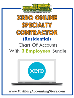 Specialty Contractor Residential Xero Online Chart Of Accounts With 0-3 Employees Bundle - Fast Easy Accounting Store