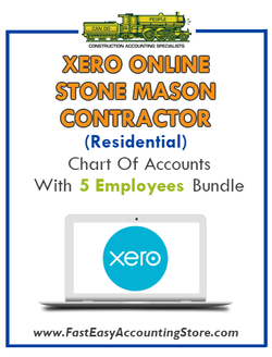 Stone Mason Contractor Residential Xero Online Chart Of Accounts With 0-5 Employees Bundle - Fast Easy Accounting Store