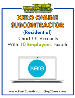 Subcontractor Residential Xero Online Chart Of Accounts With 0-10 Employees Bundle - Fast Easy Accounting Store