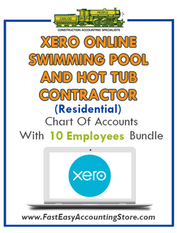 Swimming Pool And Hot Tub Contractor Residential Xero Online Chart Of Accounts With 0-10 Employees Bundle - Fast Easy Accounting Store