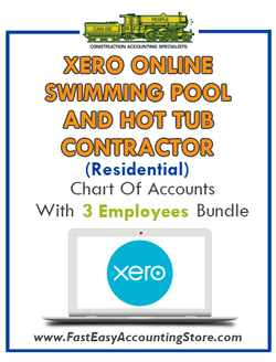 Swimming Pool And Hot Tub Contractor Residential Xero Online Chart Of Accounts With 0-3 Employees Bundle - Fast Easy Accounting Store