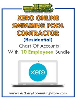 Swimming Pool Contractor Residential Xero Online Chart Of Accounts With 0-10 Employees Bundle - Fast Easy Accounting Store