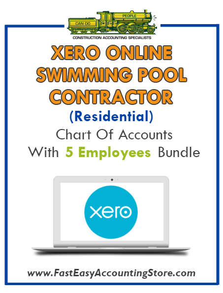 Swimming Pool Contractor Residential Xero Online Chart Of Accounts With 0-5 Employees Bundle