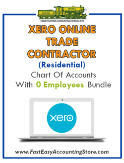 Trade Contractor Residential Xero Online Chart Of Accounts With 0 Employees Bundle - Fast Easy Accounting Store