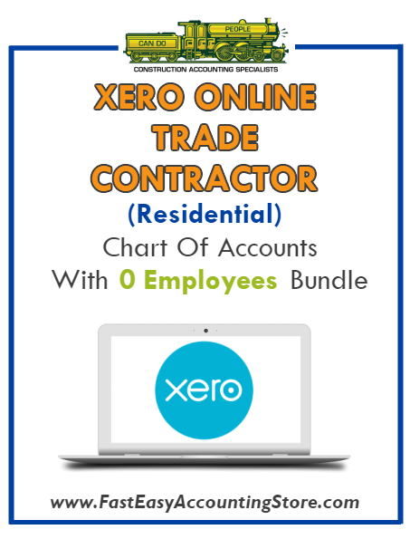 Trade Contractor Residential Xero Online Chart Of Accounts With 0 Employees Bundle