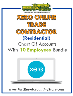 Trade Contractor Residential Xero Online Chart Of Accounts With 0-10 Employees Bundle - Fast Easy Accounting Store